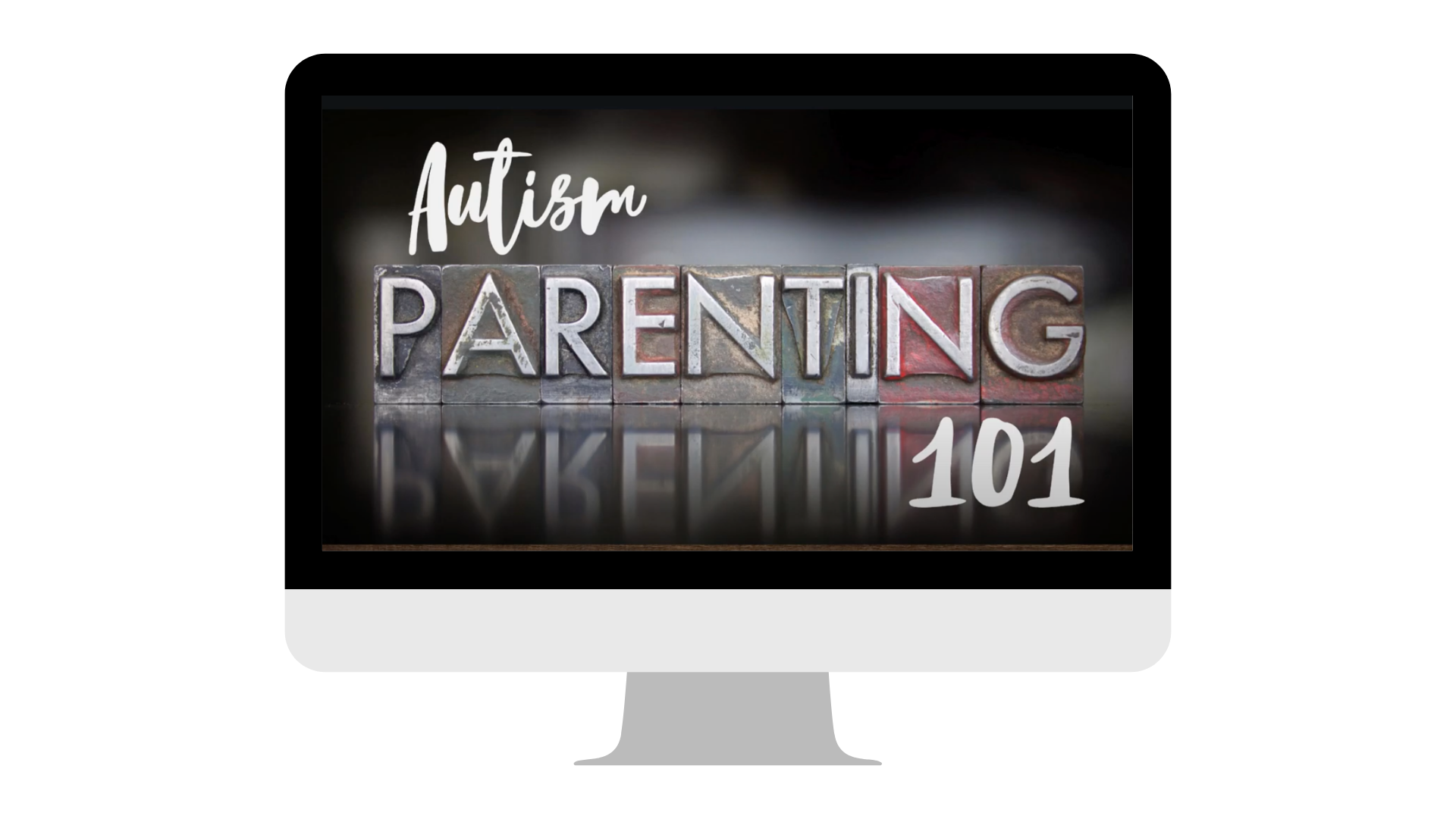 autism parenting 101 on a image of a computer screen